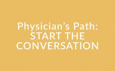 Physician's Office: START THE CONVERSATION – Module 1.5a