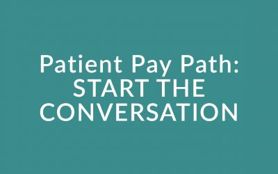 Patient Pay: START THE CONVERSATION – Module 1.5c