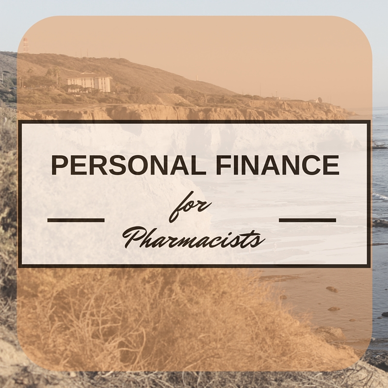 Personal Finance for Pharmacists (Part 1)